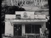 Teenage Casket Company Still Standing
