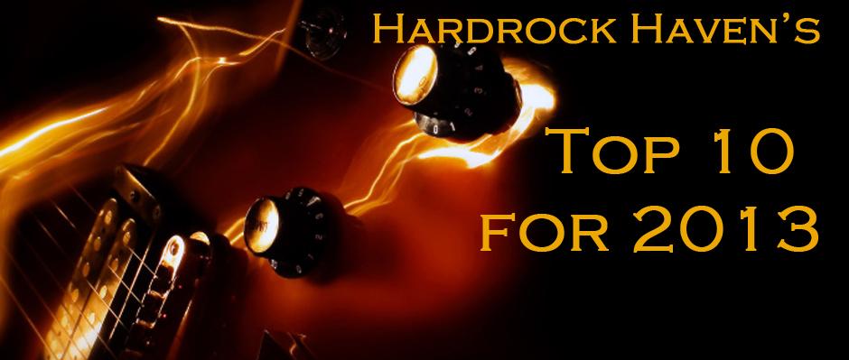 Hardrock Haven Year End 2013