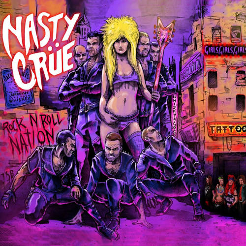 Nasty Crue Rock n Roll Nation