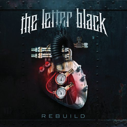 The Letter Black Rebuild