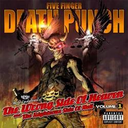 Top 10 for 2013 Five Finger Death Punch – The Wrong Side of Heaven and The Righteous Side of Hell, Vol 1
