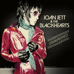 Top 10 for 2013 Joan Jett & the Blackhearts – Unvarnished
