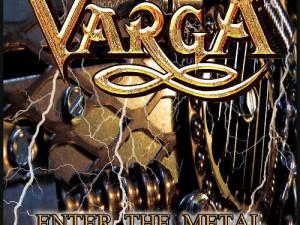 Varga Enter The Metal