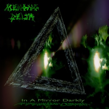 MEKONG DELTA to Release In A Mirror Darkly