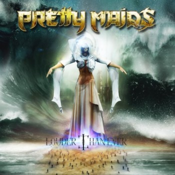Pretty Maids Louder Than Ever