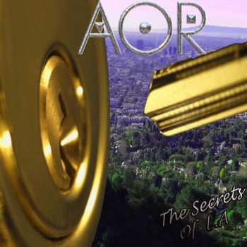 AOR The Secrets Of LA