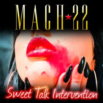 MACH22 Sweet Talk Introduction