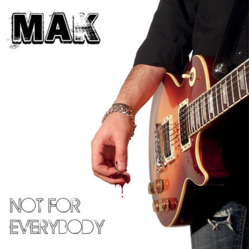 Mak  Not For Everybody