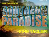 John Taglieri Southern Paradise