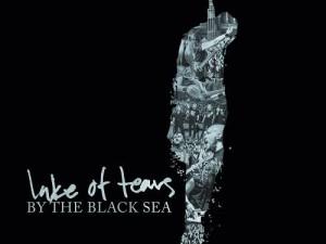 Lake Of Tears By The Black Sea