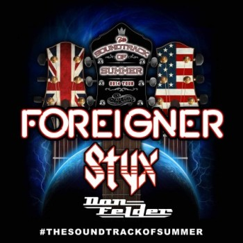 STYX AND FOREIGNER RELEASE THE SOUNDTRACK OF SUMMER