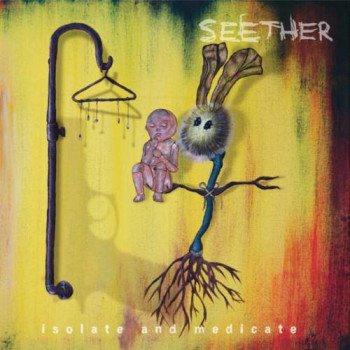 Seether Isolate and Medicate