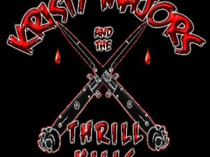 Kristy Majors and the Thrill Kills