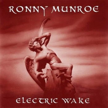 Ronny Munroe Electric Wake