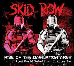 SKID ROW RISE OF THE DAMNATION ARMY