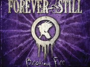 forever still breaking free