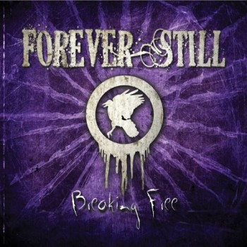 forever still breaking free