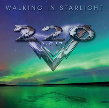 220 Volt Walking In Starlight