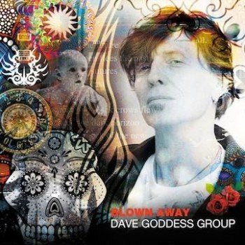 Dave Goddess Group Blown Away