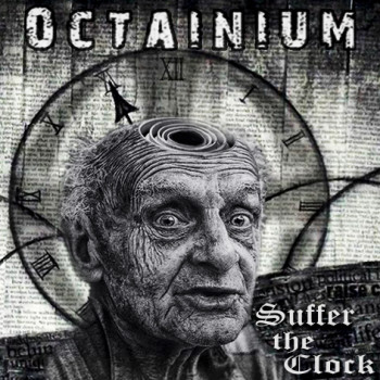 Octainium Suffer the Clock