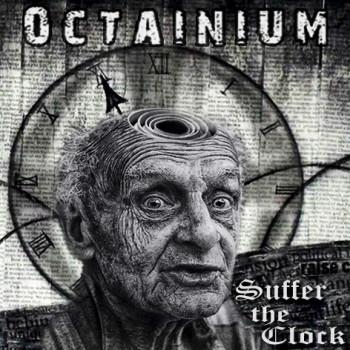 Octainium Suffer the Clock