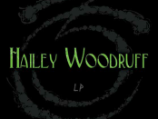 Hailey Woodruff LP