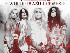 Fatal Smile White Trash Heroes