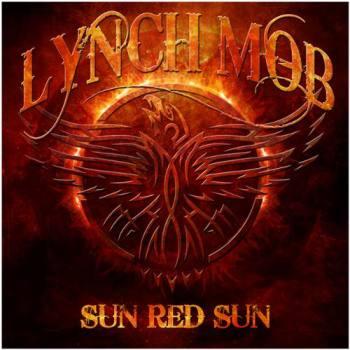 Lynch Mob Sun Red Sun