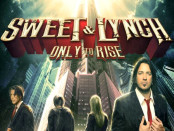 Sweet and Lynch - Only to Rise