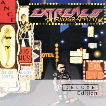 Extreme II Pornograffitti 25th Anniversary Reissue