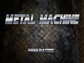 Metal Machine