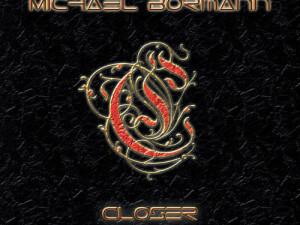 Michael Bormann - Closer