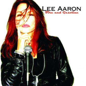 Lee Aaron Fire and Gasoline